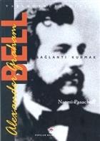 Alexander Graham Bell Bağlantı Kurmak
