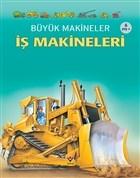 Büyük Makineler: İş Makineleri