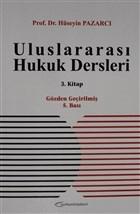 Uluslararası Hukuk Dersleri 3. Kitap