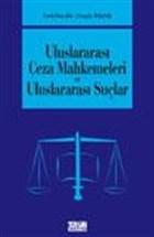 Uluslararası Ceza Mahkemeleri ve Uluslararası Suçlar