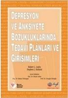 Depresyon ve Anksiyete Bozukluklarında Tedavi Planları ve Girişimleri