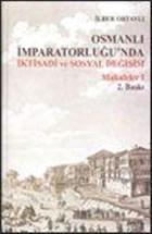 Osmanlı İmparatorluğu'nda İktisadi ve Sosyal Değişim Makaleler - 1