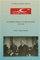 Atatürk'ün Millet ve Milliyetçilik Anlayışı