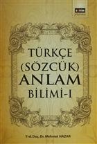 Türkçe (Sözcük) Anlam Bilimi - 1