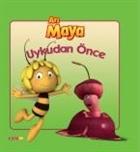Arı Maya - Uykudan Önce