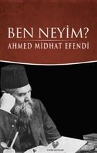 Ben Neyim? (Osmanlı Türkçesi Aslı ile Birlikte)
