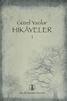 Güzel Yazılar Hikayeler - 1
