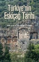 Türkiye'nin Eskiçağ Tarihi 2