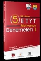 YKS 1. Oturum TYT 5 li Motivasyon Denemeleri