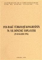 1926 Bakü Türkoloji Kongresinin 70. Yıl Dönümü Toplantısı