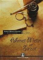 Ahmet Metin ve Şirzat