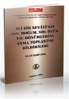 Ali Şir Nevayi'nin 560. Doğum, 500. Ölüm Yıl Dönümlerini Anma Toplantısı Bildirileri 24 - 25 Eylül 2001