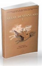 Altay Destanları 1