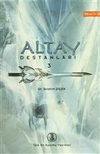 Altay Destanları 3
