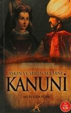 Aşkın ve Şiirin Sultanı Kanuni