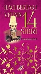 Hacı Bektaş-ı Velinin 14 Sırrı