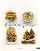 Bizim Evde Pişenler - Contemporary Turkish Kitchen