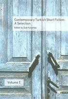 Contemporary Turkish Short Fiction: A Selection Vol.1