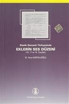 Klasik Osmanlı Türkçesinde Eklerin Ses Düzeni