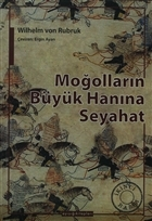 Moğolların Büyük Hanına Seyahat