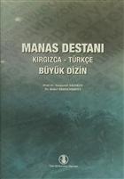 Manas Destanı Kırgızca - Türkçe Büyük Dizin