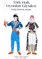 Türk Halk Oyunları Giysileri Kağıt Bebek Kitabı