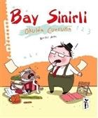 Bay Sinirli - Okulda Curcuna