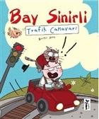 Bay Sinirli - Trafik Canavarı