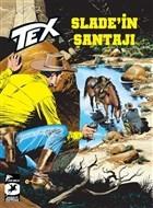 Tex Yeni Seri 22 - Slade'in Şantajı / Kuşatma Altında