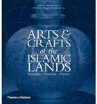 Arts And Crafts Af The Islamic Lands: Principles Materials Practice
