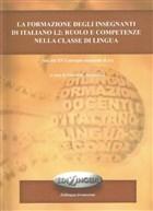 La Formazione Degli İnsegnanti di İtaliano L2: Ruolo E Competenze Nella Classe Di Lingua