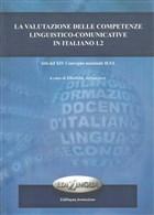 La Valutazione Delle Competenze Linguistico - Comunicative İn İtaliano L2
