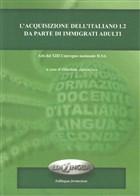 L'acquisizione Dell'italiano L2 Da Parte Di İmmigrati Adulti