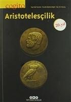 Cogito Sayı: 78 - Aristotelesçilik 20. Yıl Özel Sayısı