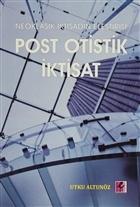 Neoklasik İktisadın Eleştirisi - Post Otistik İktisat