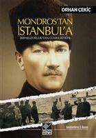 Mondros'tan İstanbul'a İmparatorluk'tan Cumhuriyet'e