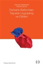Osmanlı Reformları, Taşrada Uygulanışı ve Etkileri