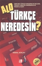Alo Türkçe Neredesin?