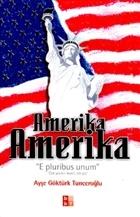 Amerika Amerika E Pluribus Unum Çok Şeyden İbaret, Tek Şey