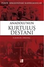 Anadolu'nun Kurtuluş Destanı