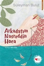 Arkadaşım Nasreddin Hoca