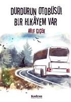 Durdurun Otobüsü! Bir Hikayem Var