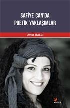 Safiye Can'da Poetik Yaklaşımlar