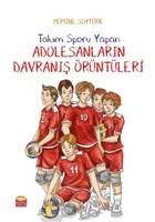 Takım Sporu Yapan Adolesanların Davranış Örüntüleri