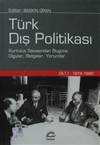 Türk Dış Politikası Cilt 1: 1919-1980