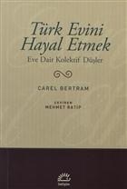 Türk Evini Hayal Etmek