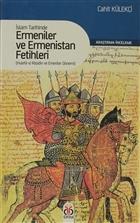 İslam Tarihinde Ermeniler ve Ermenistan Fetihleri