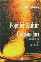 Popüler Kültür Çalışmaları Kuramlar ve Metotlar