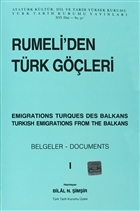 Rumeli'den Türk Göçleri Cilt: 1