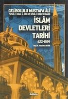 İslam Devletleri Tarihi 622-1599